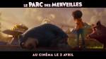 LE PARC DES MERVEILLES - bande annonce