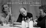 Brassens, Brel, Ferré ou l'Interview