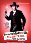 FRANCK MAGNIER - MES ANNEES COLT