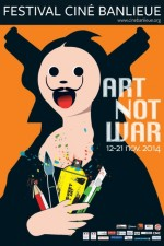 Festival Cinébanlieue  2014 - Art not War