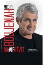"""Michel Boujenah, """"Ma vie rêvée"""""""