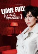 Liane Foly : La folle parenthèse