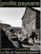 Profils paysans, 2e partie - Le quotidien