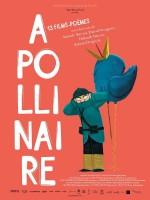 Apollinaire : 13 films-poèmes