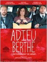 Adieu Berthe, l'enterrement de mémé