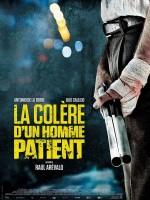 La Colère d'un homme patient - Affiche