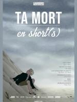 Ta mort en short(s) - Affiche