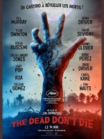 The Dead Don't Die - Affiche