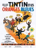 Tintin et les Oranges bleues - Affiche