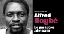 INTERVIEW D'ALFRED DOGBE