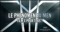 LE PHENOMENE X-MEN