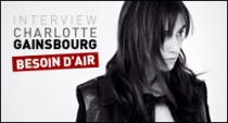 INTERVIEW DE CHARLOTTE GAINSBOURG
