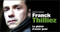 INTERVIEW DE FRANCK THILLIEZ