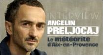INTERVIEW D'ANGELIN PRELJOCAJ