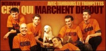 INTERVIEW DE CEUX QUI MARCHENT DEBOUT