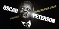 HOMMAGE A OSCAR PETERSON