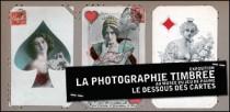 EXPOSITION LA PHOTOGRAPHIE TIMBREE AU MUSEE DU JEU DE PAUME
