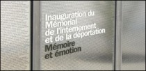 INAUGURATION DU MEMORIAL DE L'INTERNEMENT ET DE LA DEPORTATION