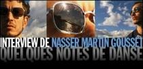 INTERVIEW DE NASSER MARTIN GOUSSET