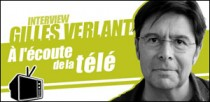 INTERVIEW DE GILLES VERLANT