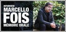 INTERVIEW DE MARCELLO FOIS