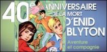 40e ANNIVERSAIRE DE LA MORT D'ENID BLYTON