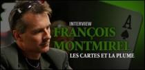 INTERVIEW DE FRANÇOIS MONTMIREL