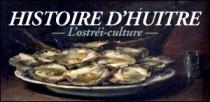 HISTOIRE D'HUITRE