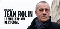 INTERVIEW DE JEAN ROLIN
