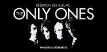 REEDITION DES ALBUMS DES ONLY ONES