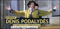 INTERVIEW DE DENIS PODALYDES