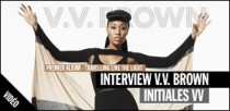 INTERVIEW DE V.V. BROWN