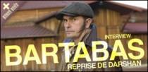 INTERVIEW DE BARTABAS