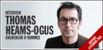 INTERVIEW DE THOMAS HEAMS-OGUS