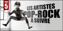 LES ARTISTES POP-ROCK À SUIVRE