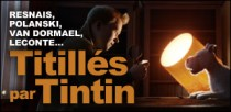 TITILLÉS PAR TINTIN