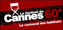 60e FESTIVAL DE CANNES