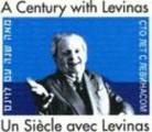 Un siècle avec Levinas :Levinas et la philosophie du XXe siècle en France