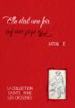 Elle était une fois : acte I, les origines de la Collection Sainte-Anne