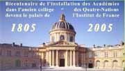 Bicentenaire de l'installation des Académiesdans le palais de l'Institut de France