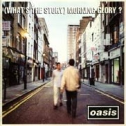 (What's the Story) Morning Glory ?