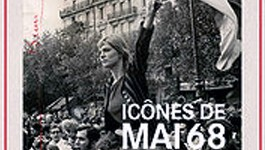 Icônes de Mai 68 : Les images ont une histoire à la BNF