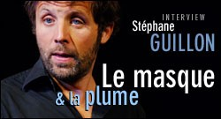 INTERVIEW DE STEPHANE GUILLON