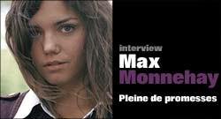 INTERVIEW DE MAX MONNEHAY