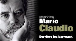 INTERVIEW DE MARIO CLAUDIO