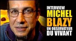 INTERVIEW DE MICHEL BLAZY