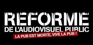 REFORME DE L'AUDIOVISUEL PUBLIC