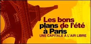 LES BONS PLANS DE L'ETE A PARIS
