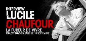 INTERVIEW DE LUCILE CHAUFOUR