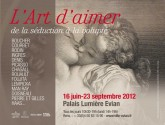 L'art d'aimer. De la séduction à la volupté